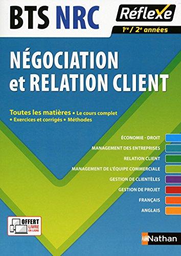 Toutes les matières - Négociation et relation client BTS NRC par Laurence Garnier