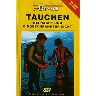 Specialty Diver: Tauchen bei Nacht und eingeschränkter Sicht