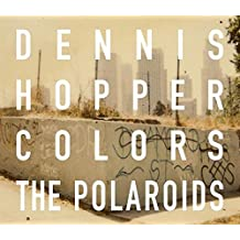 Dennis Hopper polaroids