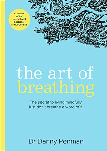 The Art of Breathing por Dr Danny Penman