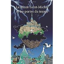 Le Mont-Saint-Michel et les portes du temps