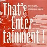 That's entertainment! Musique, danse et représentations dans la comédie musicale hollywoodienne classique
