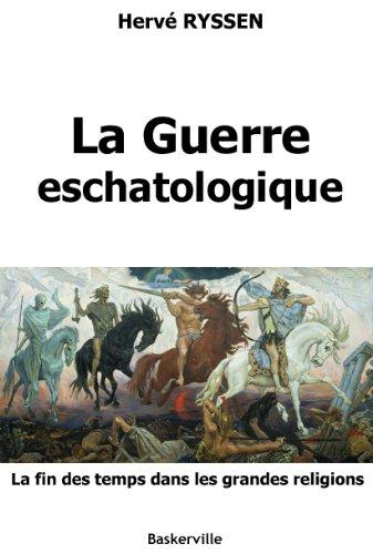 La Guerre eschatologique