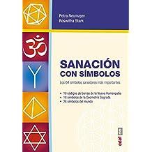 Sanación con símbolos / Healing with Symbols