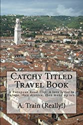 Catchy Titled Travel Book