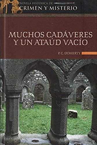 Muchos Cadáveres Y Un Ataúd Vacío