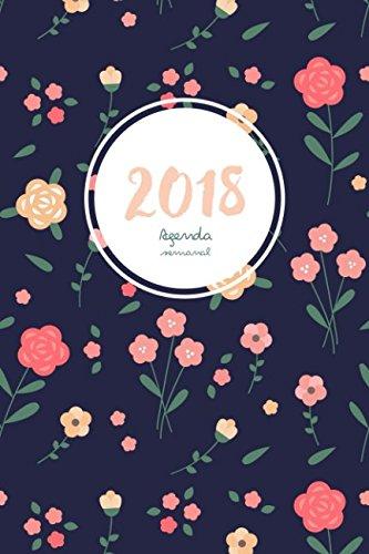 Agenda semanal 2018: Agenda 2018 semana vista: una semana por lado doble por Sky Blank