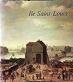 Île Saint-Louis : Musée Carnavalet, 26 mars-15 juin 1980, Mairie annexe du 4U arrondissement, 1981, Ville de Paris