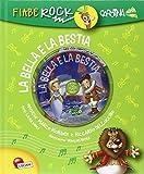 La Bella e la Bestia. Fiabe rock. Con CD Audio