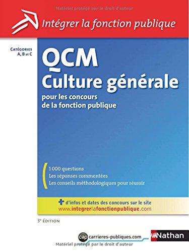 QCM Culture gnrale - Catgorie A, B, C - 3me dition