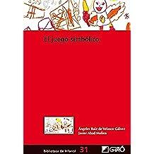 El juego simbólico (BIBLIOTECA DE INFANTIL)