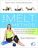 Image de The MELT Method: A Breakthrough Self-Treatment System to Eliminate Chronic Pain, Erase the Signs of Aging, and Feel Fantastic in Just 10 Minutes a Day