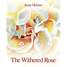 The Withered Rose