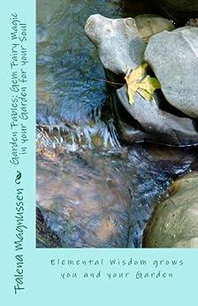 Garden Fables: Gem Fairy Magic in your Garden for your Soul (English Edition) par [Magnussen, Falena]