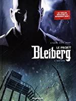Le Projet Bleiberg - Tome 2 - Deep Zone de S. Khara
