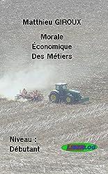Morale Economique des Métiers