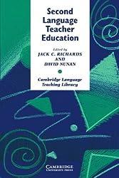 Second Language Teacher Education (Cambridge Language Teaching Library) (1990-02-23)