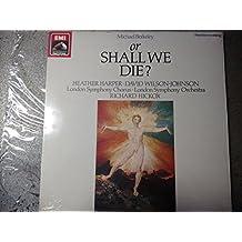 BERKELEY, Michael: or Shall we die? (words: Ian McEwan)--EMI ASD 2700581-Vinyl LP-BERKELEY Michael (Inghilterra); McEwan Ian (Testo - Text)-HARPER Heather (soprano); HICKOX Richard (dir); London Symphony Chorus; London Symphony Orchestra; WILSON-JOHNSON David (baritono)-