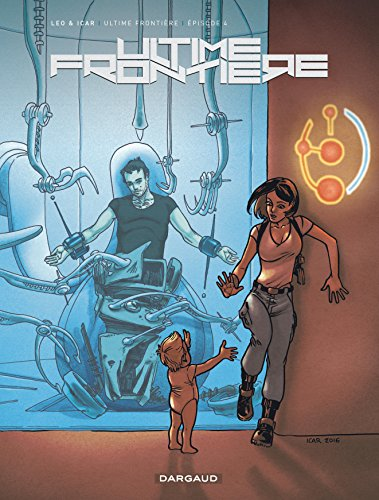 ultime-frontiere-tome-4-episode-4
