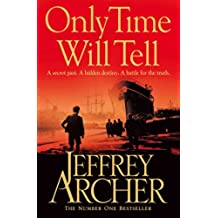 Only Time Will Tell: 1 (The Clifton Chronicles series)