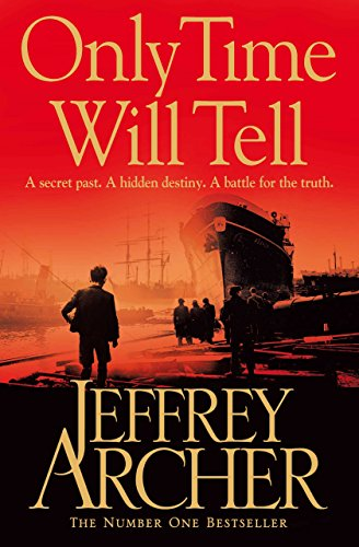 Only Time Will Tell (The Clifton Chronicles series Book 1) by [Archer, Jeffrey]