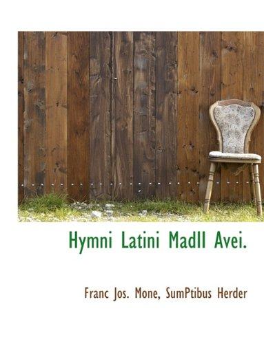 Hymni Latini MadII Avei.