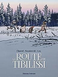 La route de Tibilissi par David Chauvel