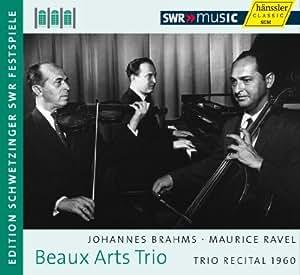 Le Beaux Arts Trio Joue Brahms Et Ravel - 1960