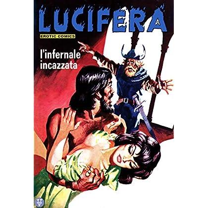 L'infernale Incazzata: Lucifera N.46