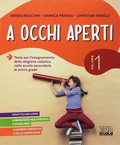 A occhi aperti. Per la Scuola media. Con e-book. Con espansione online. Con Libro: Quaderno. Con CD-ROM: 1