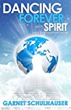 Image de Dancing Forever with Spirit (English Edition)
