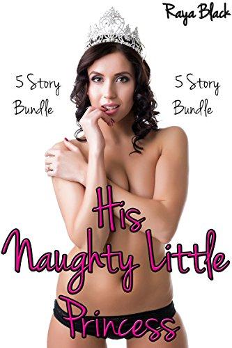 His Naughty Little Princess BUNDLE (Taboo Age Play Menage Erotic Romance) (English Edition)
