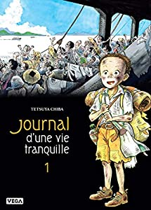 Journal d'une vie tranquille Edition simple Tome 1