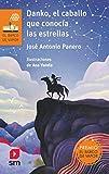 Danko, el caballo que conocía las estrellas (El Barco de Vapor Naranja)