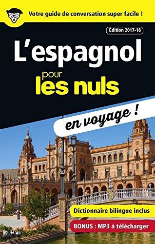 L'espagnol pour les Nuls en voyage, dition 2017-18