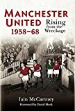 Manchester United 1958-68: Rising from the Wreckage