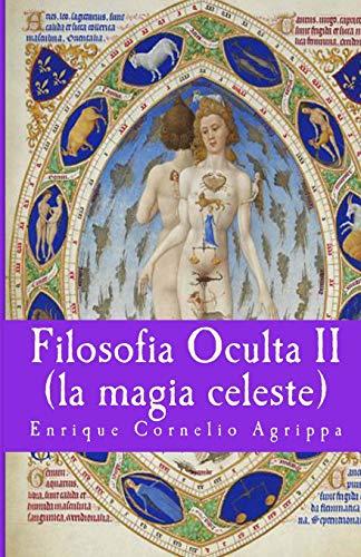 Filosofia Oculta II: la magia celeste: Volume 4 (Misterium) por Enrique Cornelio Agrippa