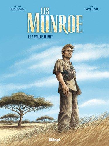 Les Munroe, Tome 1 : La vallée du Rift