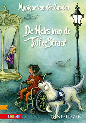 De heks van de Toffeestraat (Dutch Edition) por Monique van der Zanden