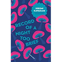 Record of a Night Too Brief