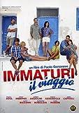 Immaturi - Il Viaggio [Italian Edition] by raoul bova