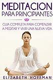 Image de Meditación: Para Principiantes! Guía Completa Para Meditar Y Comenzar Una Nueva Vida: (¡Con Imágenes!)
