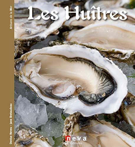 Les huîtres par Denise Neveu, Jane Bretaudeau