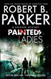 Painted Ladies (A Spenser Mystery) (The Spenser Series Book 38) (English Edition)
