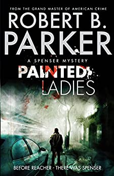 Painted Ladies (A Spenser Mystery) par [Parker, Robert B.]