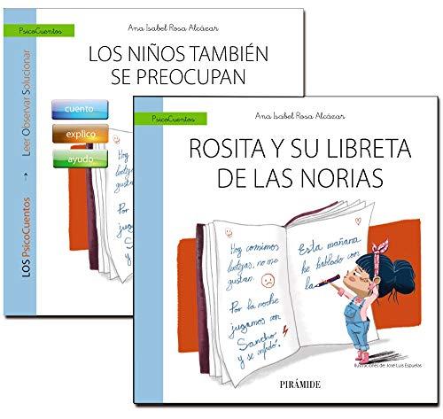 Guía: Los niños también se preocupan + Cuento: Rosita y su libreta de las norias (Psicocuentos) por Ana Isabel Rosa Alcázar