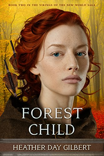 Forest Child (Vikings of the New World Saga Book 2) (English Edition) (Heather Forest)