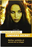 Hunger Games : Mythologie et univers secrets