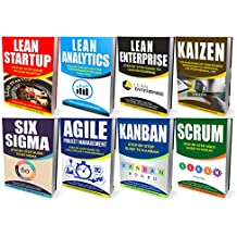 LEAN: Ultimate Collection - Lean Startup, Lean Analytics, Lean Enterprise, Kaizen, Six Sigma, Agile Project Management, Kanban, Scrum (English Edition)