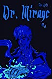 Dr. Mirage: Issue #0 (English Edition)